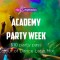 Academy Party Week